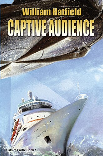 Captive Audience (Fists Of Earth Book 1)