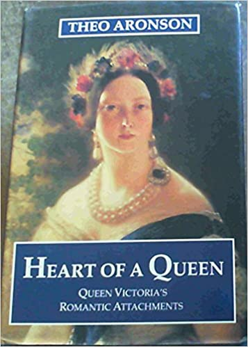 Heart of a Queen: Queen Victoria's Romantic Attachments