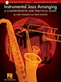 Instrumental Jazz Arranging: A Comprehensive and Practical Guide Bk/Online Audio