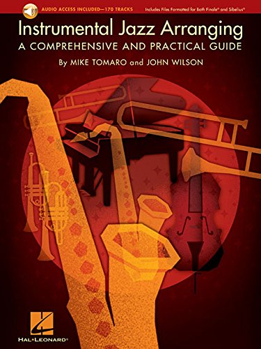 Instrumental Jazz Arranging: A Comprehensive and Practical Guide Bk/Online Audio by Hal Leonard