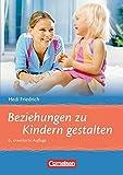 Beziehungen zu Kindern gestalten: Buch