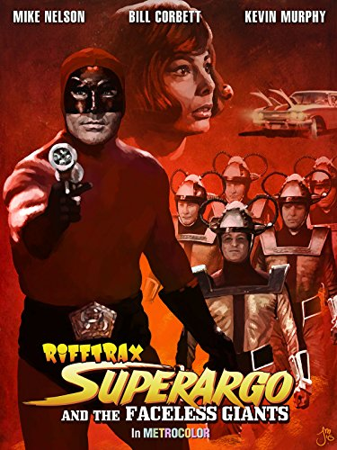 RiffTrax: Superargo and The Faceless Giants