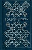 Forever Spoken (A compilation)