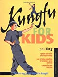 Kungfu for Kids, Paul Eng and Stephanie Tok, 0804836000