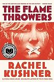 The Flamethrowers: A Novel