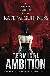 Terminal Ambition: A Maggie Mahoney Novel