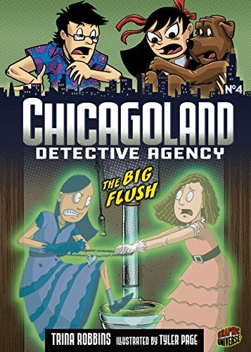 #04 The Big Flush (Chicagoland Detective Agency) by [Robbins, Trina]