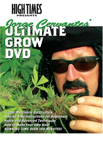 High Times Growers Series: Jorge Cervantes' Ultimate Grow DVD - Cervantes Series
