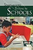 Standardized Testing in Schools, Holly Dolezalek, 1604531134