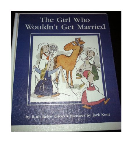 The Girl Who Wouldn't Get Married