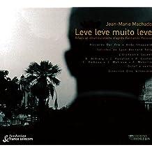 Leve Leve muito leve by Jean-Marie Machado (2003-10-30)