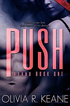 Push (Bound Book 1) by [Keane, Olivia R.]