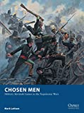 Chosen Men: Military Skirmish Games in the Napoleonic Wars (Osprey Wargames)