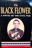 The Black Flower, Howard Bahr, 0708958826