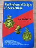 The Regimental Badges of New Zealand, Corbett, D. A., 0908596057