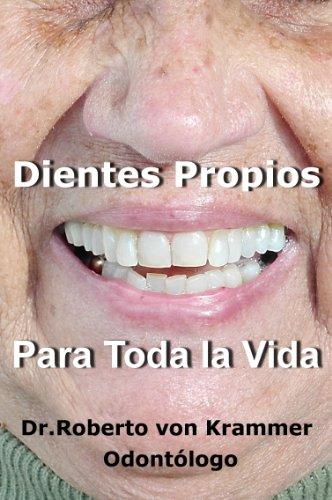 Dientes Propios Para Toda la Vida (Spanish Edition) by [von Krammer, Dr