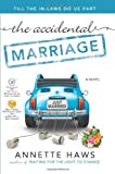 The Accidental Marriage, Annette Haws, 1462113745