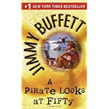 A Pirate Looks at Fifty by Jimmy Buffett (1999-05-01)