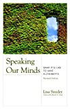 Speaking Our Minds, Lisa Snyder, 1932529500