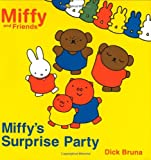 Miffy's Surprise Party (Miffy and Friends)