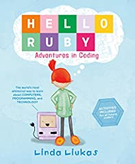 """""""Hello Ruby is half picture book and half activity book rolled into one adorable package. It introduces programming without requiring a computer at all. The point of the book isn't to teach you a programming language, but programming c..."""