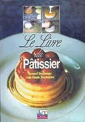Le livre du pâtissier, nouvelle édition, 2000