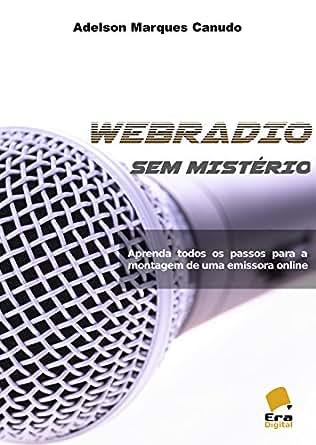 .com: Webradio sem Misterio: Aprenda todos os passos para a montagem