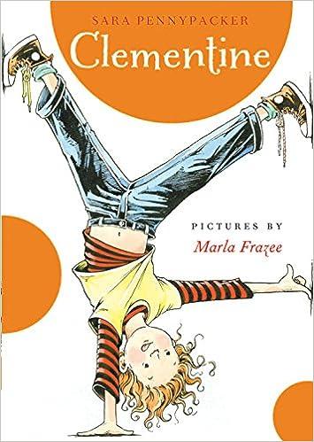 Amazon.com: Clementine (Clementine, 1) (9780786838837): Pennypacker, Sara, Frazee, Marla: Books