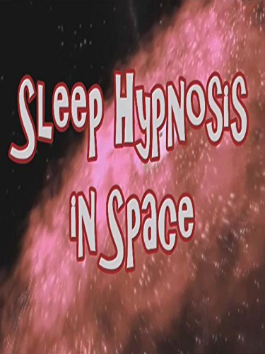 - Sleep Hypnosis in Space