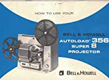 Bell and Howell Autoload Super 8MM Projector Manual (Original)