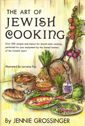 Art of Jewish Cooking by Jennie Grossinger