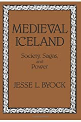 Medieval Iceland: Society, Sagas, and Power Paperback