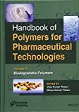 Handbook of Polymers for Pharmaceutical Technologies Volume 3: Biodegradable Polymers
