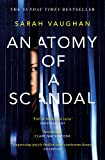 Anatomy of a Scandal: The Sunday Times bestseller everyone is talking about (English Edition)
