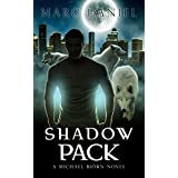 SHADOW PACK: An Urban Fantasy Mystery (Michael Biörn Book 1)