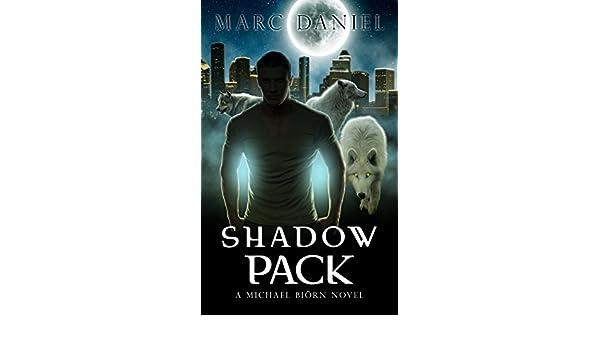 SHADOW PACK: An Urban Fantasy Mystery (Michael Biörn Book 1 ...