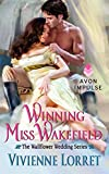 Winning Miss Wakefield: The Wallflower Wedding Series by  Vivienne Lorret in stock, buy online here