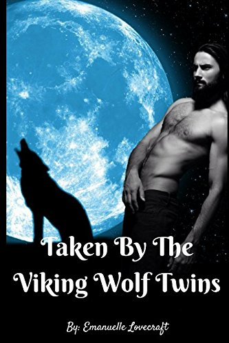 Taken By The Viking Wolf Twins