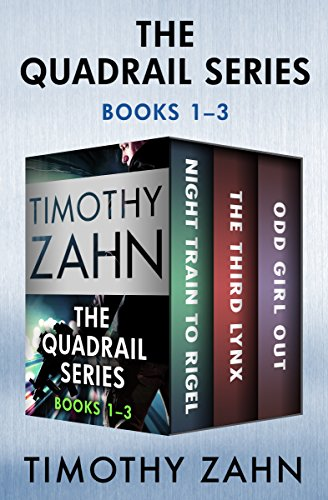 The Quadrail Series Books 1–3: Night Train to Rigel, The Third Lynx, and Odd Girl Out cover