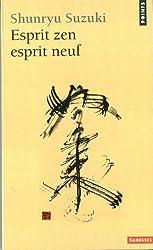 Esprit zen esprit neuf (Points sagesse)