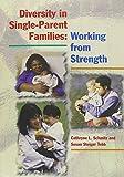 Diversity in Single-Parent Families 9780873043045