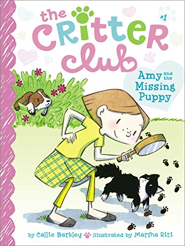 Amy and the Missing Puppy (The Critter Club Book 1) by [Barkley, Callie]