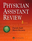 Physician Assistant Review 2nd (second) edition published by Lippincott Williams & Wilkins (2005) [Paperback]