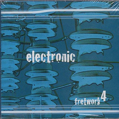 Electronic: Fretwork 4