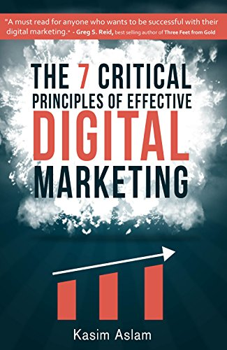 The 7 Critical Principles of Effective Digital -