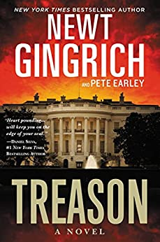 Treason: A Novel by [Gingrich, Newt, Earley, Pete]
