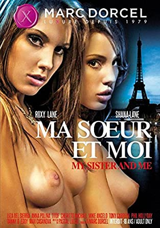 Marc dorcel my sister and me онлайн