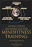 MindFitness Training: The Process of Enhancing Profound Attention Using Neurofeedback