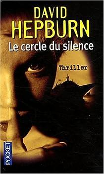 Le cercle du silence par Hepburn