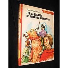 Les Maquisards de Bertrand Du Guesclin